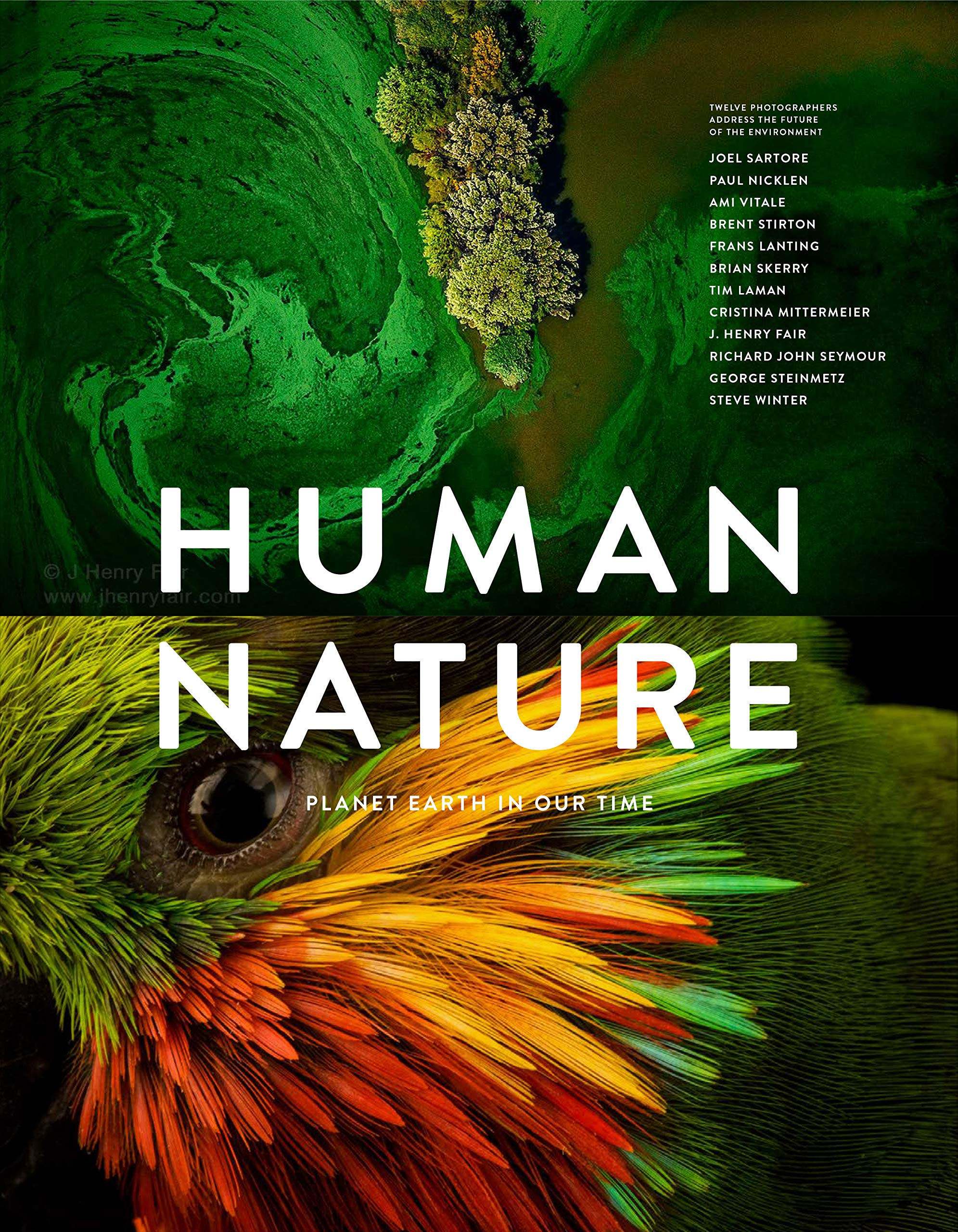 Human Nature: Planet Earth in Our Time